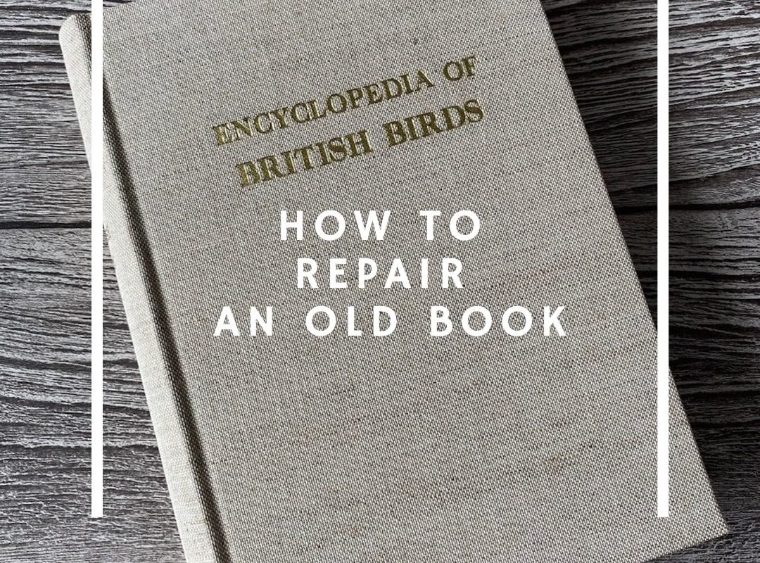 How to repair your old books